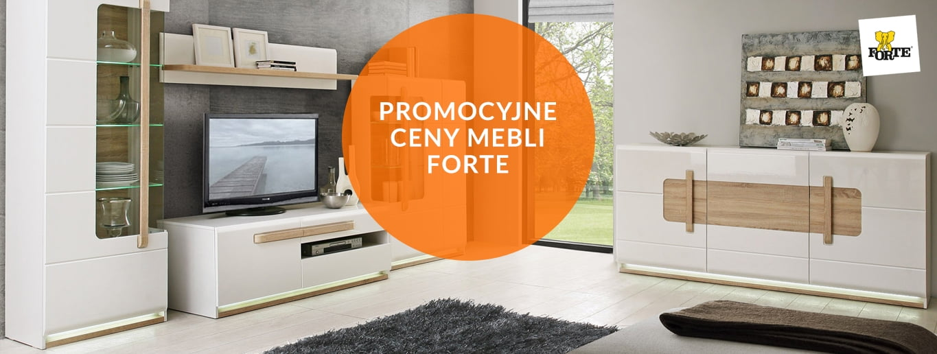 Meble Forte - Promocyjne ceny